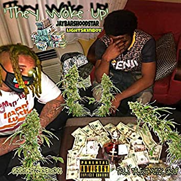'They Woke Up'