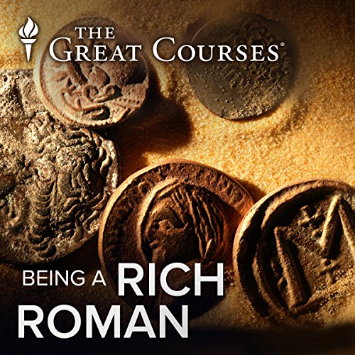 Being A Rich Roman audiobook cover art
