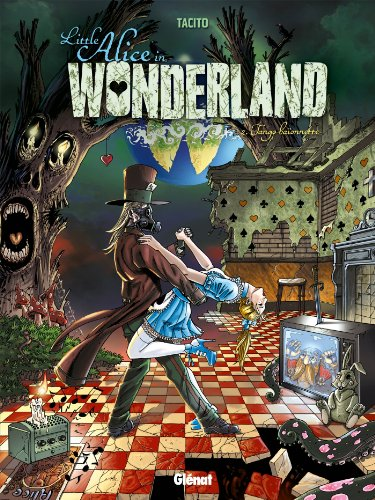 Little Alice in Wonderland - Tome 02 : Tango baïonnette