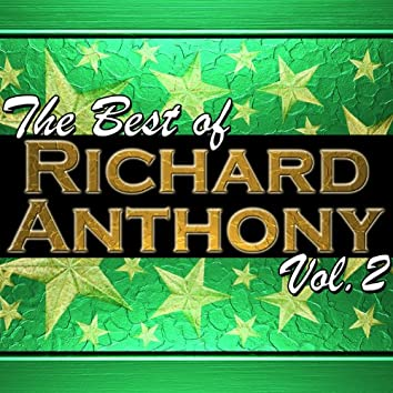The Best of Richard Anthony Vol. 2
