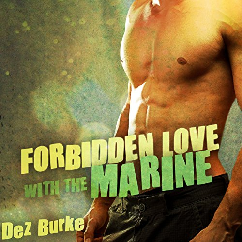 Forbidden Love with the Marine audiobook cover art