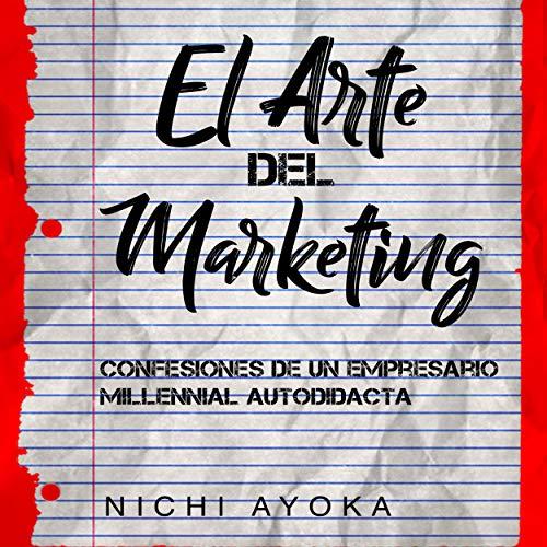 El Arte del Marketing [The Art of Marketing] audiobook cover art