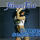 Fitness First House Sessions