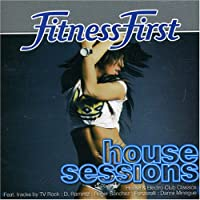 Fitness First: House Sessions