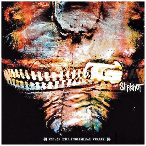 Vol. 3: (The Subliminal Verses) / Slipknot