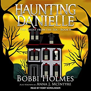The Ghost from the Sea     Haunting Danielle Series, Book 8              Written by:                                                                                                                                 Anna J. McIntyre,                                                                                        Bobbi Holmes                               Narrated by:                                                                                                                                 Romy Nordlinger                      Length: 9 hrs and 37 mins     1 rating     Overall 4.0