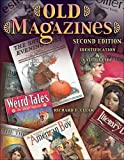 Old Magazines (Old Magazines: Identification & Value Guide) by Richard E. Clear (2006-05-01)