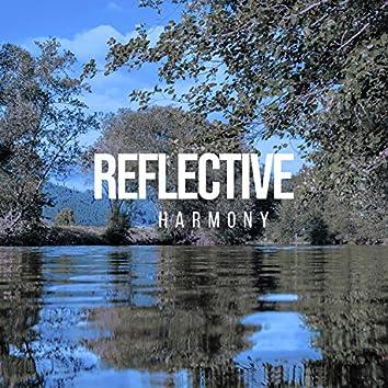 #Reflective Harmony