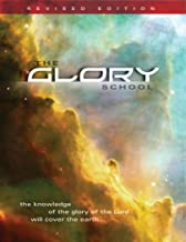 The Glory School Manual - Revised Edition