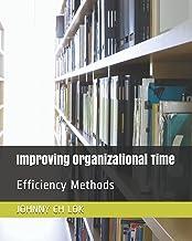 Improving Organizational Time: Efficiency Methods (1)