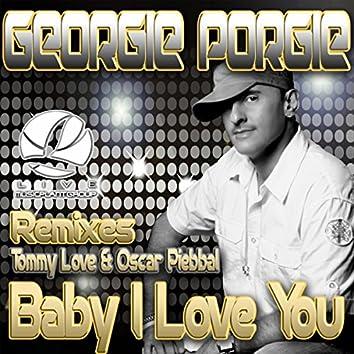 Baby I Love You: Remixes