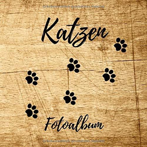 Katzen Fotoalbum: ein tolles Foto- und Erinnerungsalbum für deine Katze - eine tolle Geschenkidee für alle Katzen-Liebhaber - 110 Seiten im ... 21cm Format - Soft-Cover Design in Holz Optik