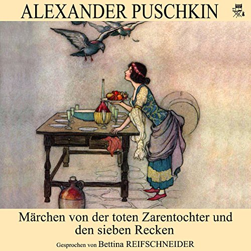 Märchen von der toten Zarentochter und den sieben Recken cover art