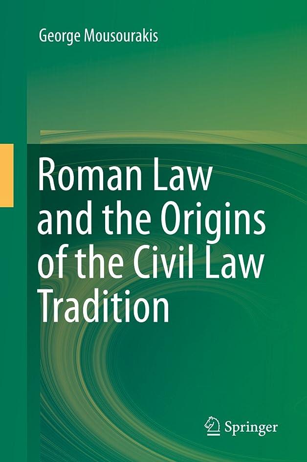 マークされた侮辱ハードリングRoman Law and the Origins of the Civil Law Tradition (English Edition)