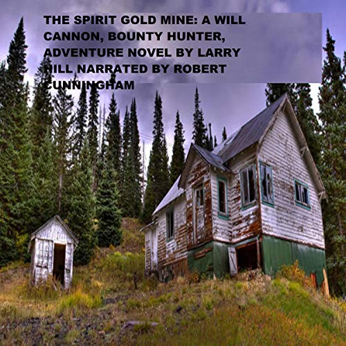 The Spirit Gold Mine audiobook cover art