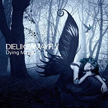 Dying Mayfly - EP