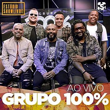 Grupo 100% no Estúdio Showlivre (Ao Vivo)