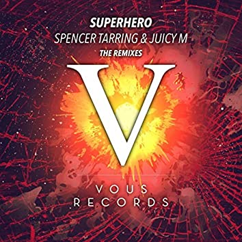 Superhero (Official Remixes)