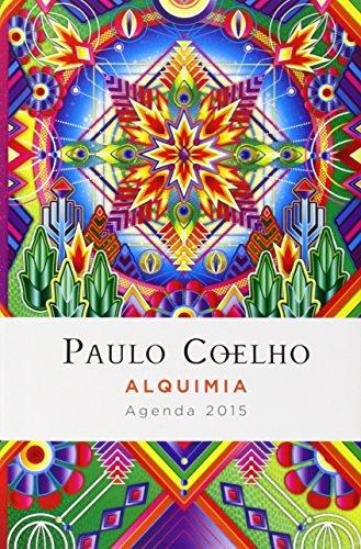 Alquimia: Agenda 2015 Paulo Coelho (Spanish Edition) by Paulo Coelho (2014-07-22)