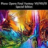 Piano Opera Final Fantasy VII/VIII/IX Special Edition