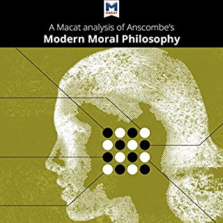 "A Macat Analysis of G. E. M. Anscombe's ""Modern Moral Philosophy"" cover art"