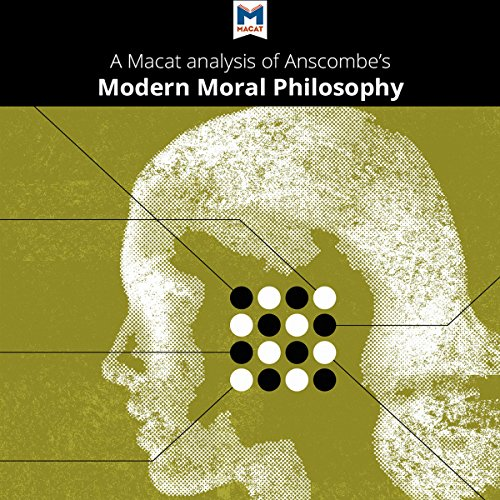 "A Macat Analysis of G. E. M. Anscombe's ""Modern Moral Philosophy"" audiobook cover art"
