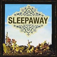 Sleepaway by Sleepaway (2007-12-15)