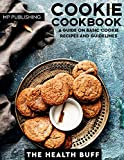 Cookie Cookbook: A Guide On Basic Cookie Recipes And Guidelines (Cookies Cookie Bars Shortbread Baking Chocolate Sweet Crocker) (English Edition)
