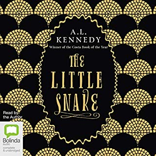 The Little Snake                   By:                                                                                                                                 A. L. Kennedy                               Narrated by:                                                                                                                                 A. L. Kennedy                      Length: 2 hrs and 57 mins     6 ratings     Overall 4.5