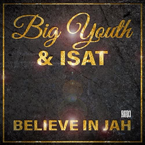 Big Youth & Isat