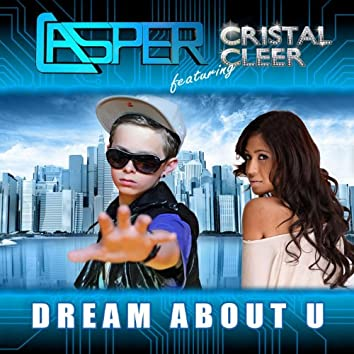 Dream About U (feat. Cristal Cleer) - Single