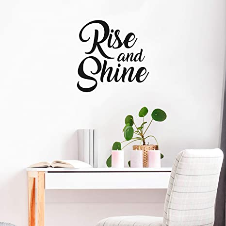 Amazon Com Vinyl Wall Art Decal Rise And Shine 23 X 23 Home Living Room Bedroom Office Sticker Decoration Modern Peel And Stick Motivational Life Quote Decal 23 X