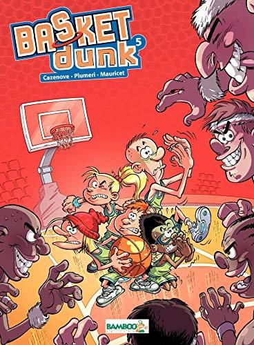 Basket Dunk: tome 5