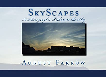 SkyScapes: A Photographic Tribute to the Sky (English Edition)