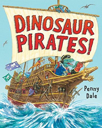 Dinosaur Pirates! (Dinosaurs on the Go)