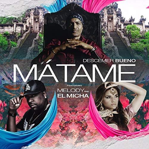 Descemer Bueno feat. Melody & El Micha