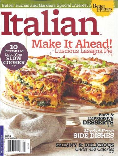 Italian 2014 Magazine (Better Homes & Gardens Special Interest Publications)