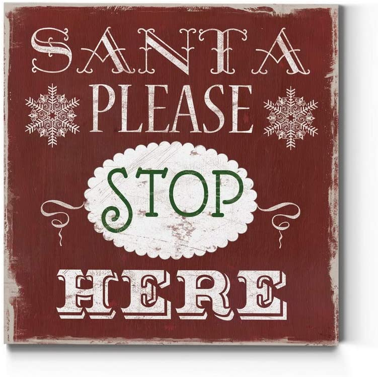 Renditions Gallery Max Selling 59% OFF Santa Please Stop Cute Art Christm Wall Here
