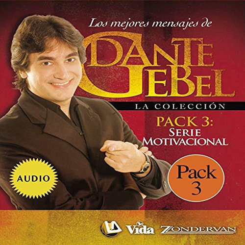 Serie Motivacional: Los mejores mensajes de Dante Gebel [Motivational Series: The Best Messages of Dante Gebel] cover art