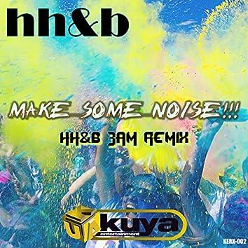Make Some Noise!!! (3am Remix) (EP)