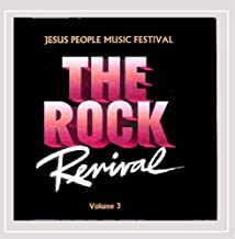 The Rock Revival, Vol. 3 Jesus People Music Festival