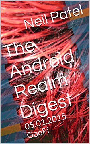 The Android Realm Digest: 05.01.2015 GooFi (English Edition)