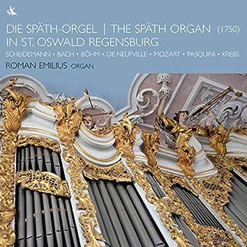 The Späth Organ in St. Oswald Regensburg