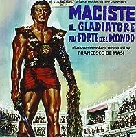 Maciste Il Gladiatore Piu' Forte Del Mondo by Francesco De Masi