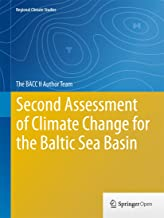 Second Assessment of Climate Change for the Baltic Sea Basin (Regional Climate Studies) (English Edition)