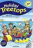 Holiday Treetops. Student s book. Per la 5ª classe elementare.