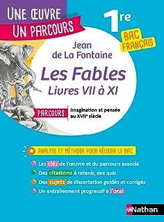 Fables de La Fontaine - Étude de l'oeuvre intégrale et outils pour réussir son BAC Français 2021