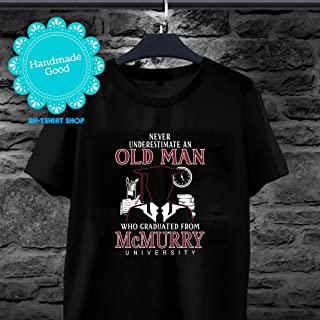 Old Man Graduated From McMurry McMurry University Tshirt for biker