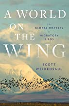 A World on the Wing: The Global Odyssey of Migratory Birds