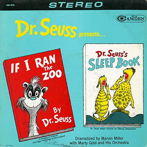 "Dr. Seuss Presents ""If I Ran the Zoo"" and ""Sleep Book"""